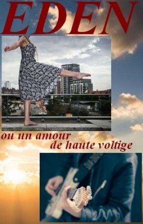 Eden ou un amour de haute voltige by Nifa_Flobe