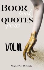 Book Quotes: Volume II by MissMarleneYoung
