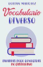 Palabras poco empleadas en el español by DorianyuPanda