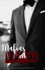 Mafia's Woman by DancingRainDrops1