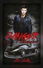 DANGER- I. Obsession by xKatShelley