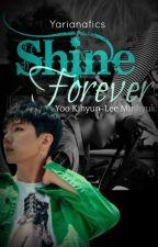 Shine Forever [Kimin-Kihyuk] [Monsta X] by Yarianafics