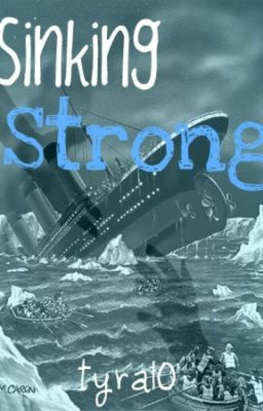 Sinking Strong by tyra10