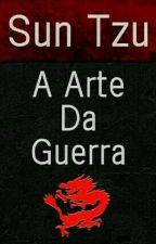 A ARTE DA GUERRA by InuelKnight