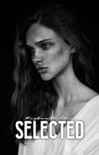 Selected (Book One) by meghan_billis_