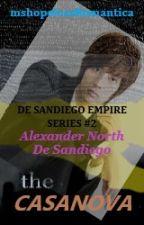 The Casanova(The Billionaire's Dignity 3) by mshopelessRomantica