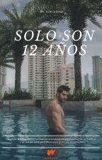 Solo son 12 años by AlelizDiaz