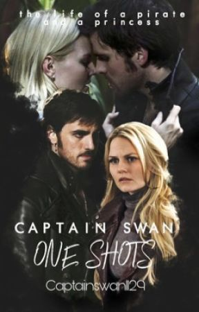 Captain Swan One Shots by Captainswan1129