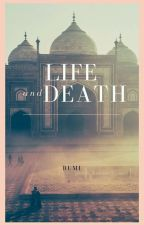 Poems of Life and Death by Rumi ✓ by RumiWisdom