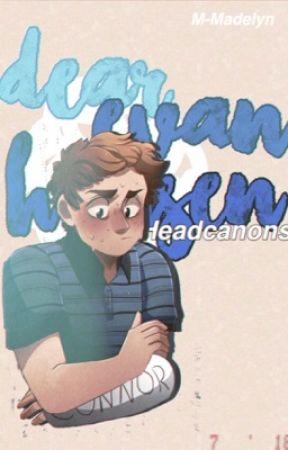 Dear Evan Hansen Headcanons  by -ImMaddie-