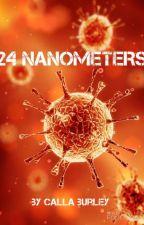 24 Nanometers by callaburley