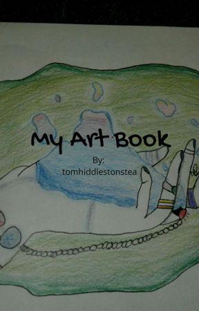 My Art Book {Art Requests Open} by tomhiddlestonstea