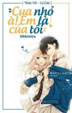 (Shortfic/ HE) (Yết-Giải) Cua nhỏ à! Em là của tôi! by Nikkimiya