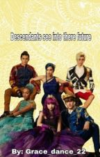 Descendants see into there future by grace_dance_22