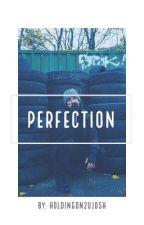Perfection ; Joshler by holdingon2ujosh