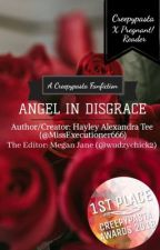 Angel in Disgrace - Various!Creepypasta x Pregnant!Reader by MissExecutioner666