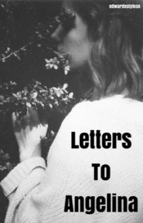 Letters To Angelina    h.s by edwardxstylesx