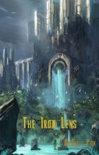 The Iron Lens by ScottAPick