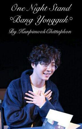 One night Stand °Bang Yongguk° by KunpimookChittaphon