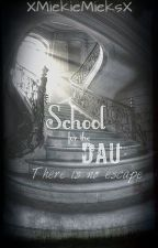 School for the DAU by XMiekieMieksX