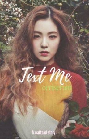 Text Me by ceriserain