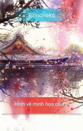 Hình vẽ minh họa cho truyện cổ trang by kirinoneko
