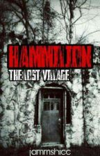 HAMMILION: THE LOST VILLAGE by jammshiee
