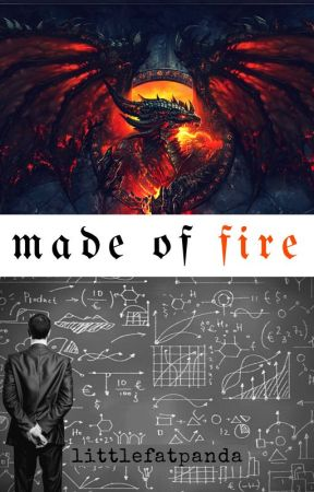 Made of Fire by little_fatpanda