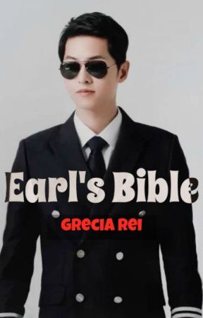 EARL'S BIBLE (COMPLETE) by greciareine