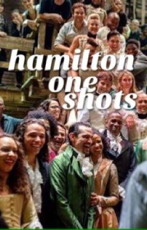 one shots (hamilton) by Celestite
