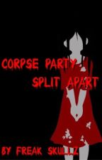 Split Apart (Corpse party X Army of T.W.O male reader) by Freakskullz98
