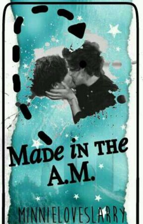 Made in the A.M. || Larry by Minnieloveslarry