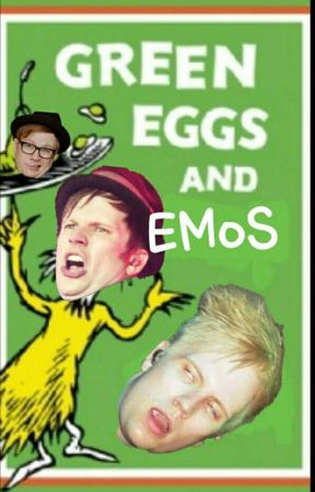 Green Eggs And Emos by PatrickkStumph