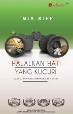 HALALKAN HATI YANG KUCURI by karyaseni2u
