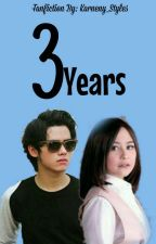 3 Years  by Karneny_Styles