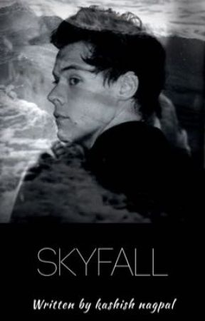Skyfall [Styles] by disahppointed