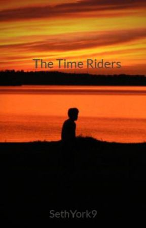 The Time Riders by SethYork9