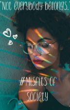 #Misfits Of Society by MadiHouk