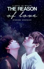 the reason of love; taegi ✓ by mevvik