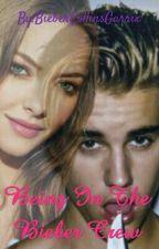 Being in the Bieber crew (Justin Bieber) {under editing} by AlexanderBieberSivan