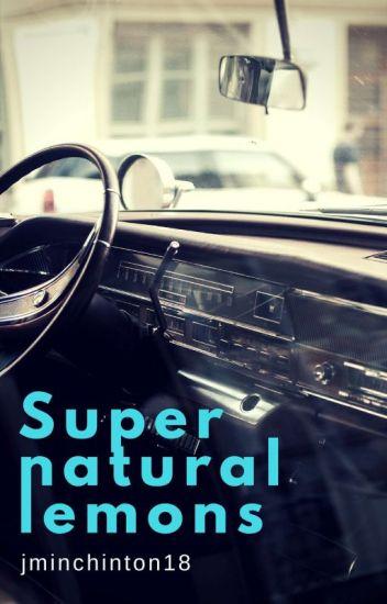 Supernatural Lemons❤ {Completed}