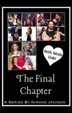 The Final Chapter ↠ Seth Rollins {3}  by itsKimoneWWE