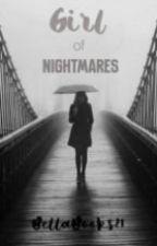 Girl of Nightmares by BellaBooks21