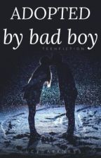 "Adopted by ""Bad boy"" by LucyDarkness"