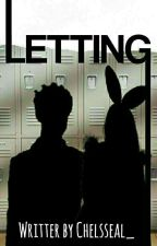 LETTING by Chelsseal_
