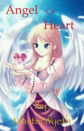 Angel or Heart by MasterWyeth