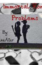 My Immortal Romance Problems by Skinandbands