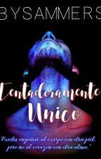 TENTADORAMENTE ÚNICO© (PRÓXIMAMENTE) by WBanshee