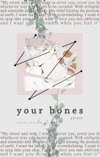 Your Bones | Bakugou Katsuki x Reader by murabae