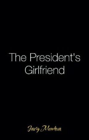 The President's Girlfriend by Jasry_Mendoza